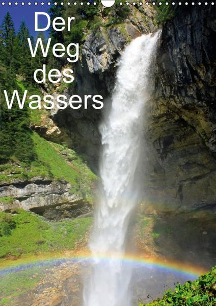Der Weg des WassersAT-Version  (Wandkalender 2017 DIN A3 hoch) - Coverbild