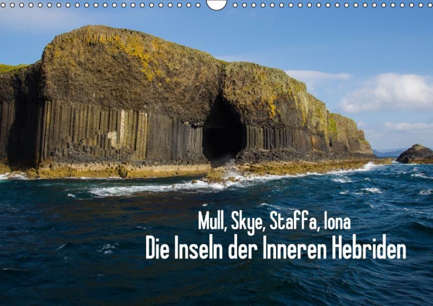 Mull, Skye, Staffa, Iona. Die Inseln der Inneren Hebriden (Wandkalender 2017 DIN A3 quer) - Coverbild
