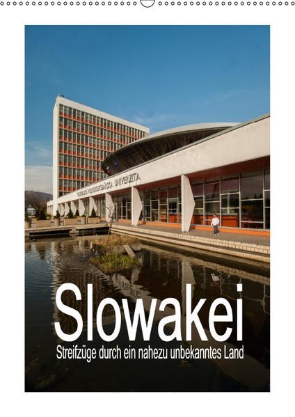 Slowakei - Streifzüge durch ein nahezu unbekanntes Land (Wandkalender 2017 DIN A2 hoch) - Coverbild