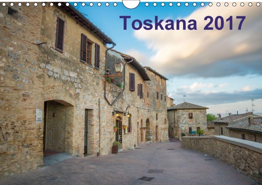 Toskana - 2017 (Wandkalender 2017 DIN A4 quer) - Coverbild