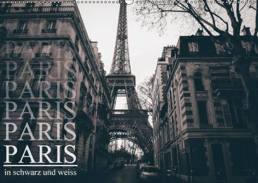 Paris - in schwarz und weiss (Wandkalender 2017 DIN A2 quer) - Coverbild