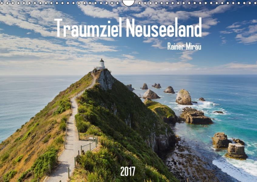 Traumziel Neuseeland 2017 (Wandkalender 2017 DIN A3 quer) - Coverbild