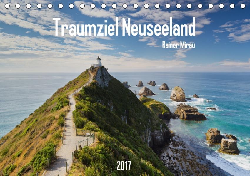 Traumziel Neuseeland 2017 (Tischkalender 2017 DIN A5 quer) - Coverbild