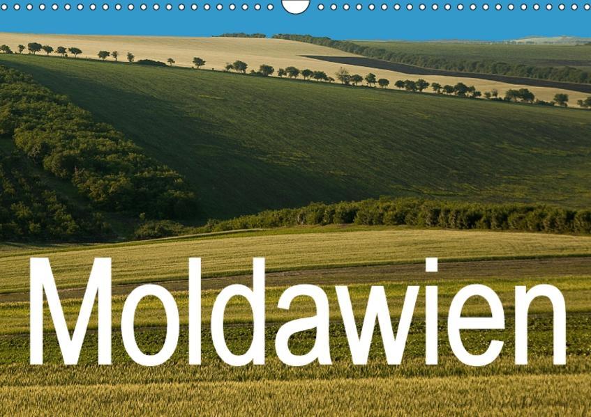 Moldawien (Wandkalender 2017 DIN A3 quer) - Coverbild