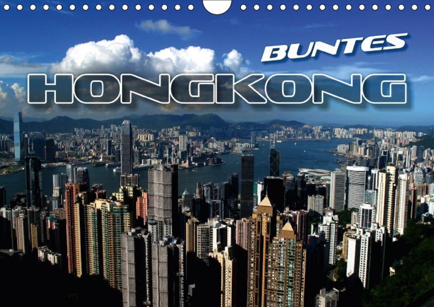 Buntes Hongkong (Wandkalender 2017 DIN A4 quer) - Coverbild