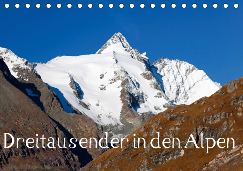 Dreitausender in den Alpen (Tischkalender 2017 DIN A5 quer) - Coverbild