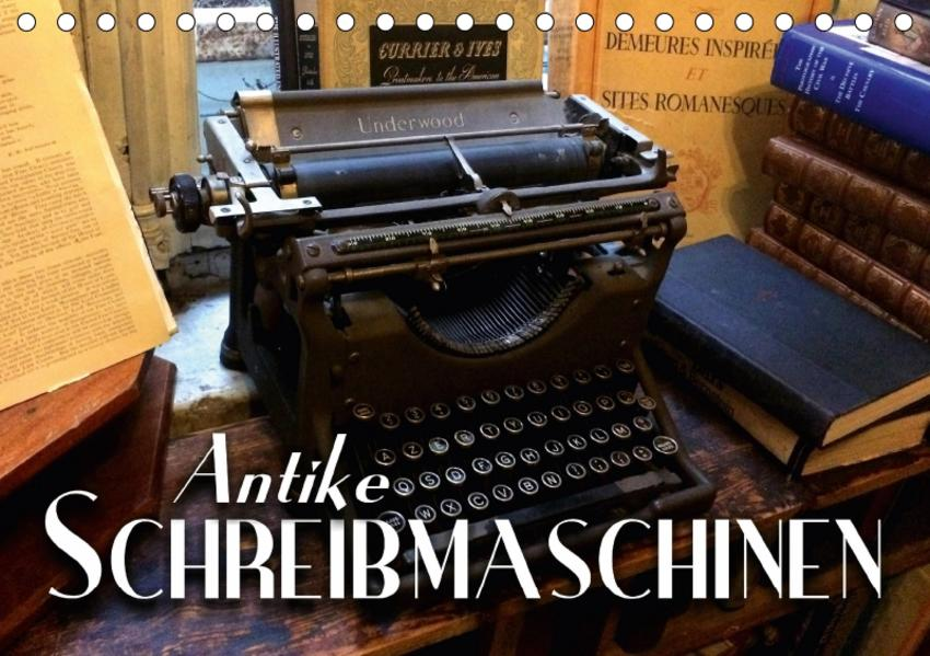 Antike Schreibmaschinen (Tischkalender 2017 DIN A5 quer) - Coverbild
