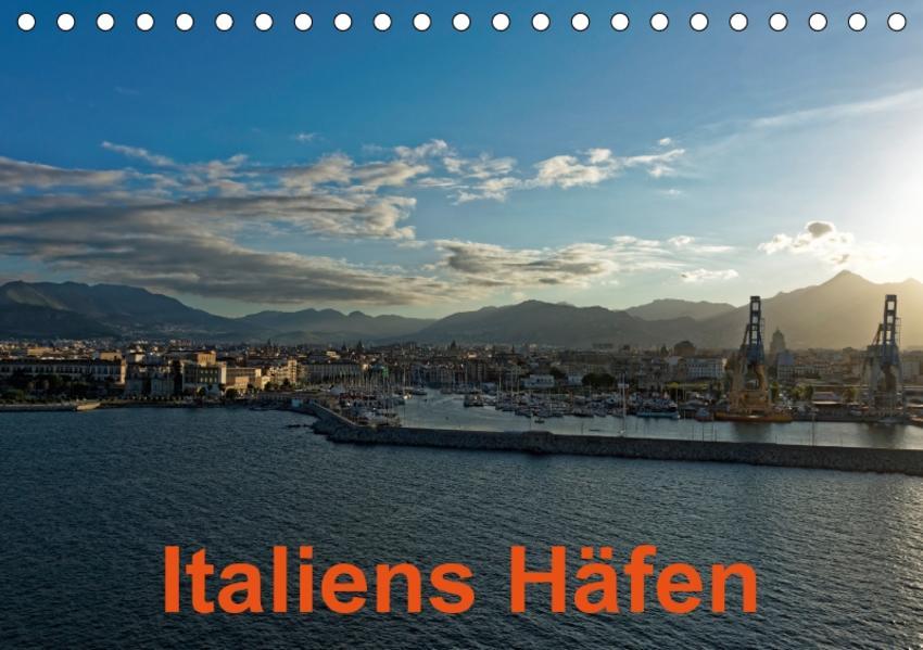 Italiens Häfen (Tischkalender 2017 DIN A5 quer) - Coverbild