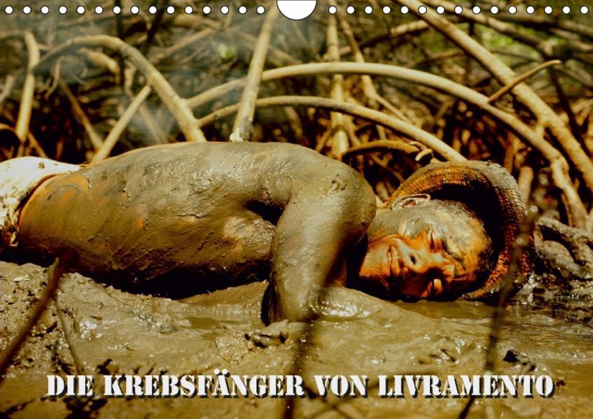 DIE KREBSFÄNGER VON LIVRAMENTO (Wandkalender 2017 DIN A4 quer) - Coverbild