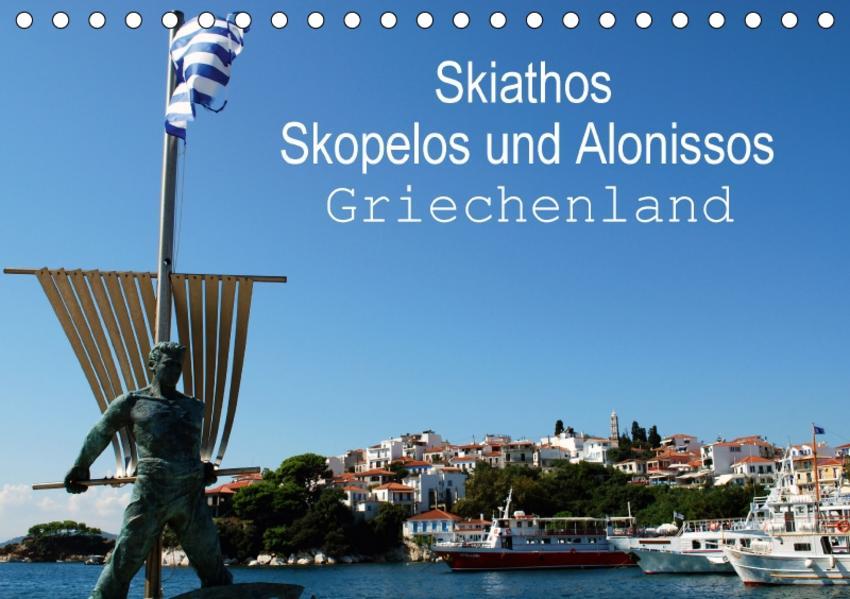 Skiathos Skopelos und Alonissos Griechenland (Tischkalender 2017 DIN A5 quer) - Coverbild