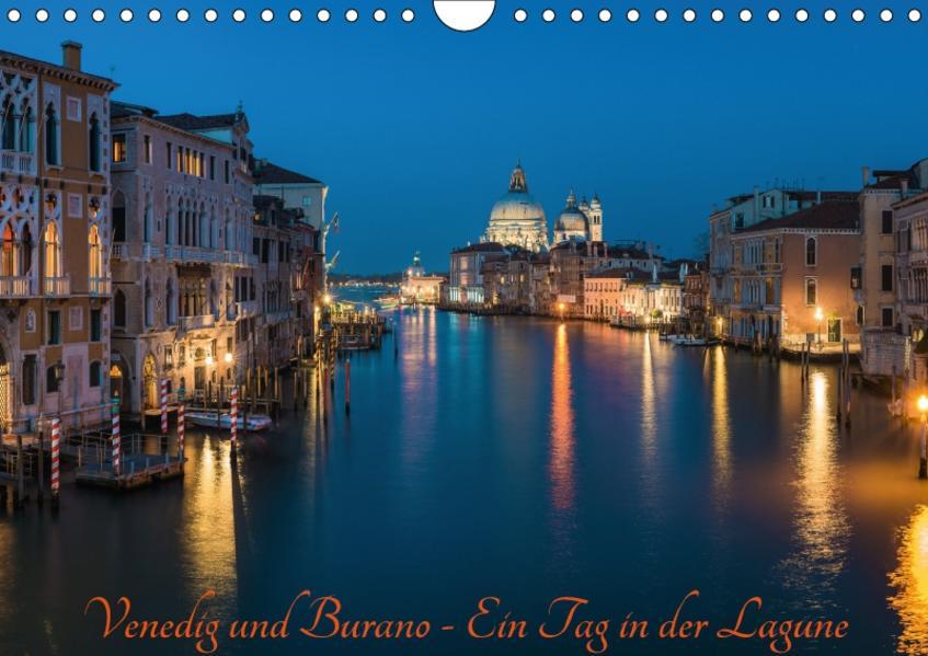 Venedig und Burano - Ein Tag in der Lagune (Wandkalender 2017 DIN A4 quer) - Coverbild