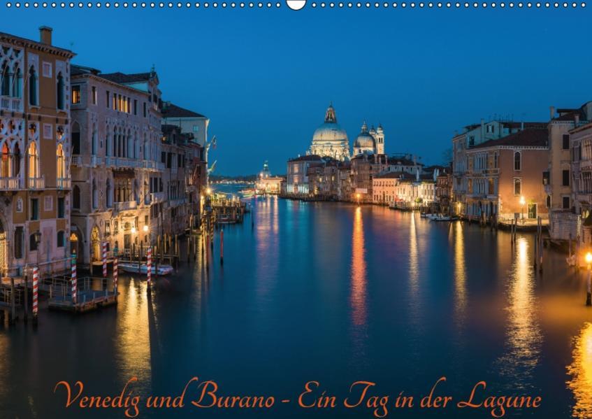 Venedig und Burano - Ein Tag in der Lagune (Wandkalender 2017 DIN A2 quer) - Coverbild