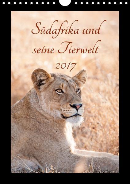 Südafrika und seine Tierwelt (Wandkalender 2017 DIN A4 hoch) - Coverbild
