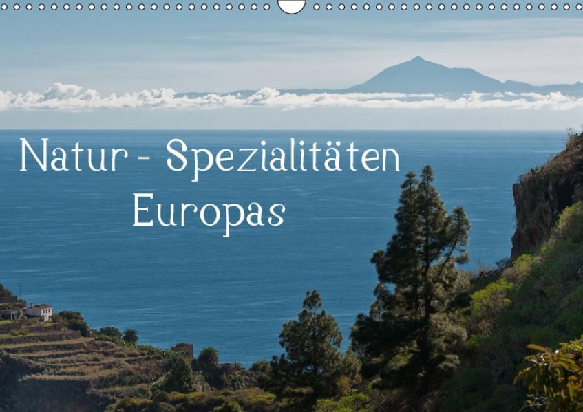 Natur-Spezialitäten Europas (Wandkalender 2017 DIN A3 quer) - Coverbild