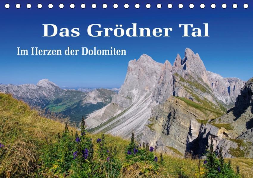 Das Grödner Tal - Im Herzen der Dolomiten (Tischkalender 2017 DIN A5 quer) - Coverbild