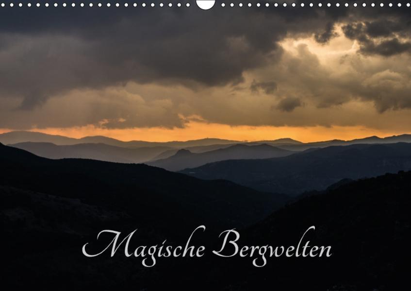 Magische Bergwelten (Wandkalender 2017 DIN A3 quer) - Coverbild
