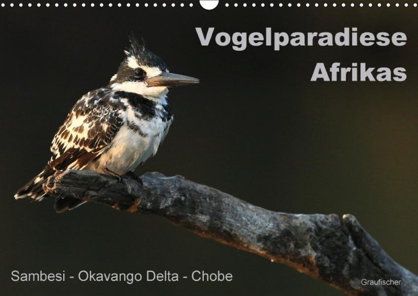 Vogelparadiese Afrikas - Sambesi, Okavango Delta, Chobe (Wandkalender 2017 DIN A3 quer) - Coverbild