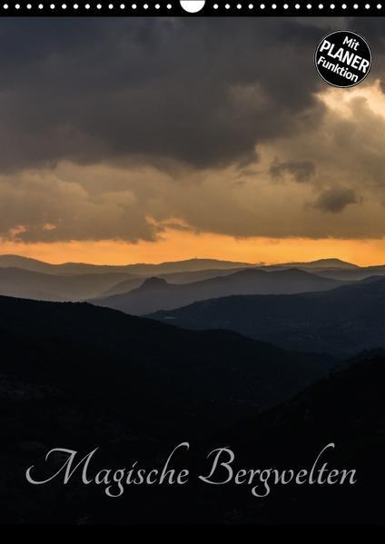 Magische Bergwelten (Wandkalender 2017 DIN A3 hoch) - Coverbild