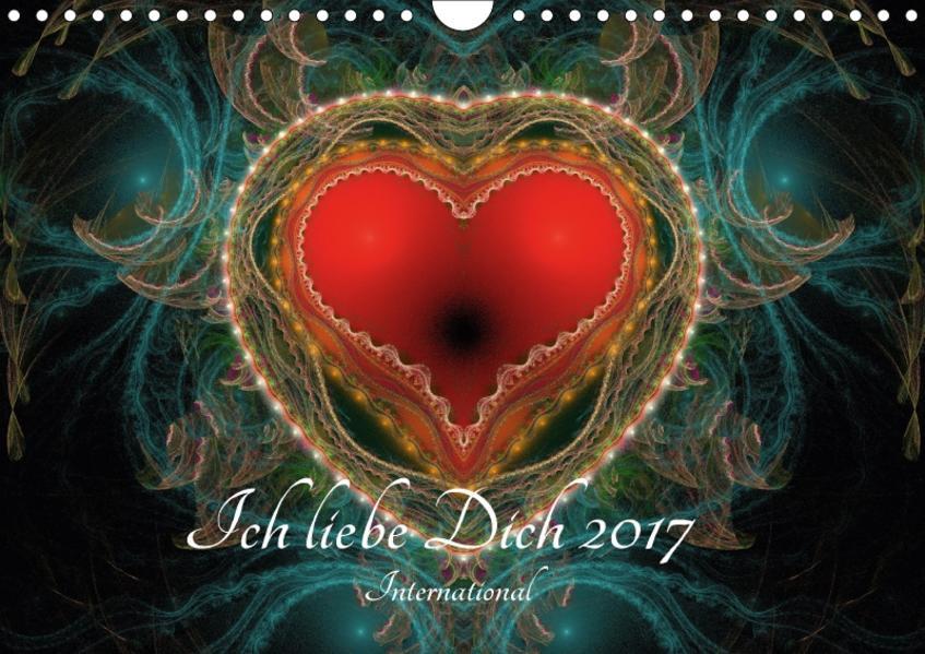 Ich liebe Dich 2017 - International (Wandkalender 2017 DIN A4 quer) - Coverbild