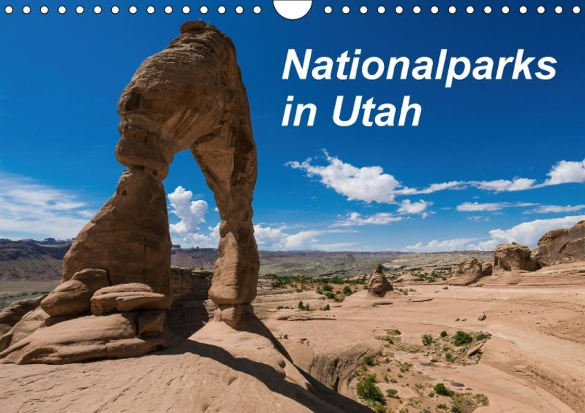 Nationalparks in Utah (Wandkalender 2017 DIN A4 quer) - Coverbild
