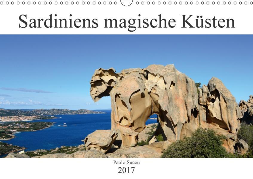 Sardiniens magische Küsten (Wandkalender 2017 DIN A3 quer) - Coverbild