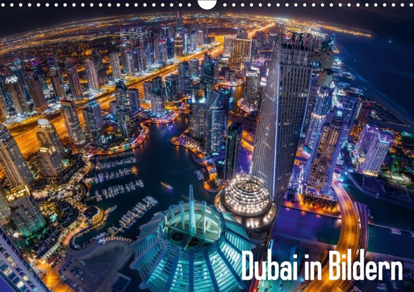 Dubai in Bildern (Wandkalender 2017 DIN A3 quer) - Coverbild