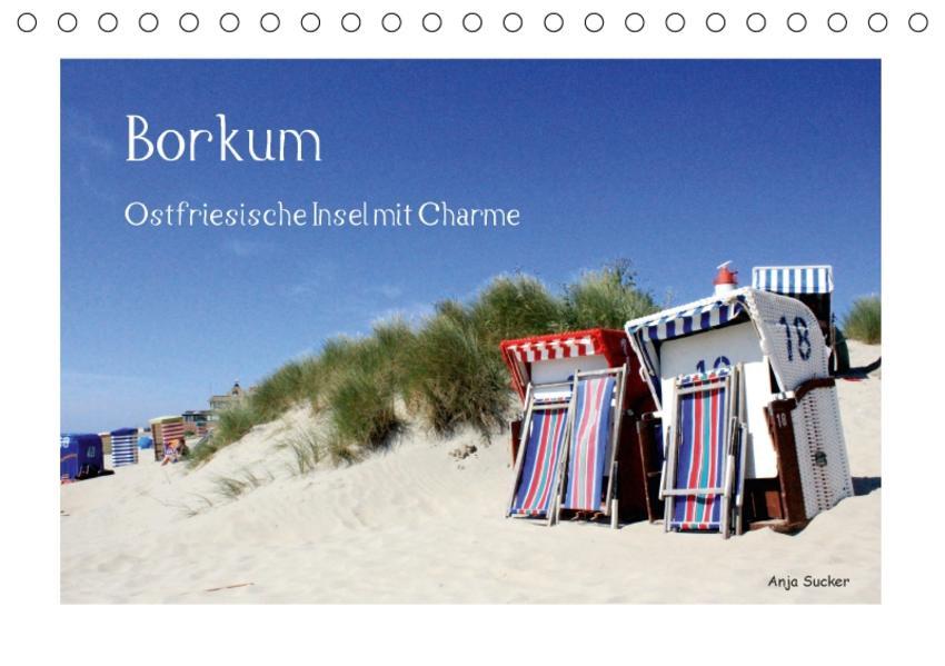 Borkum - Ostfriesische Insel mit Charme (Tischkalender 2017 DIN A5 quer) - Coverbild