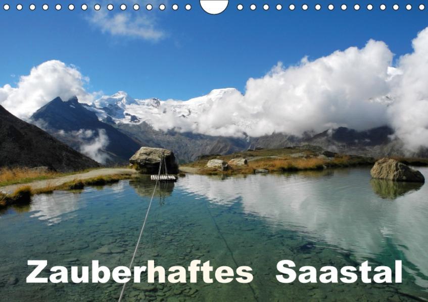Zauberhaftes SaastalCH-Version  (Wandkalender 2017 DIN A4 quer) - Coverbild