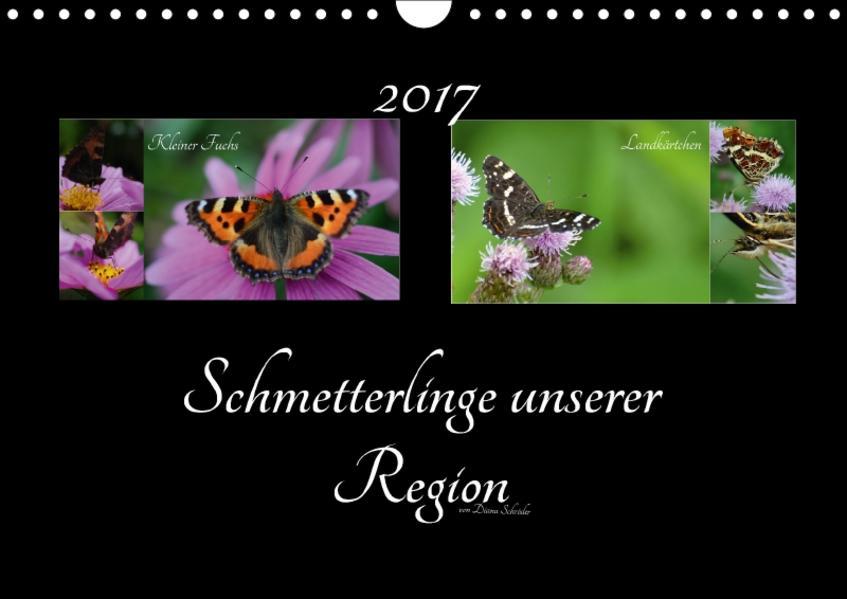 Schmetterlinge unserer Region (Wandkalender 2017 DIN A4 quer) - Coverbild