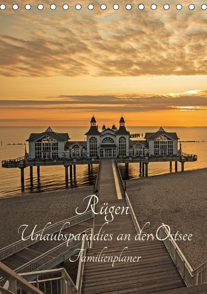 Rügen - Urlaubsparadies an der Ostsee - Familienplaner (Tischkalender 2017 DIN A5 hoch) - Coverbild