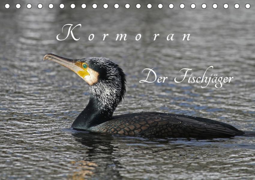 Kormoran. Der Fischjäger (Tischkalender 2017 DIN A5 quer) - Coverbild