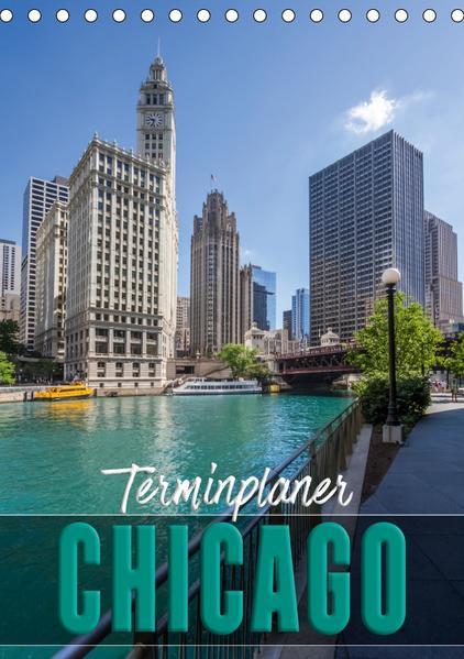 CHICAGO Terminplaner (Tischkalender 2017 DIN A5 hoch) - Coverbild