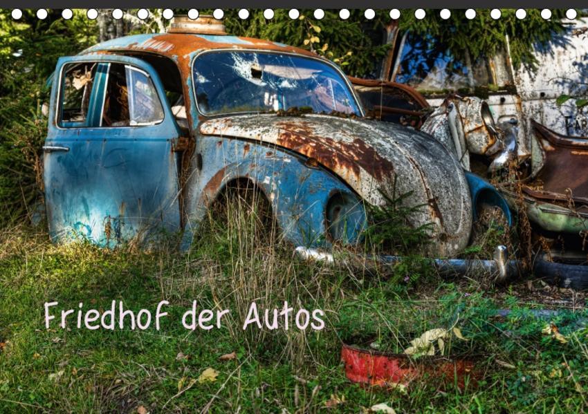 Friedhof der Autos (Tischkalender 2017 DIN A5 quer) - Coverbild