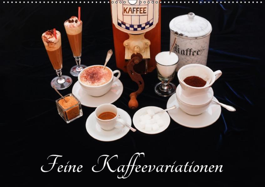 Feine Kaffeevariationen (Wandkalender 2017 DIN A2 quer) - Coverbild