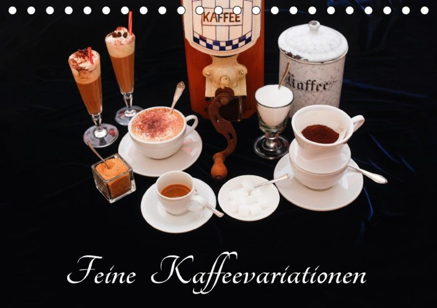 Feine Kaffeevariationen (Tischkalender 2017 DIN A5 quer) - Coverbild