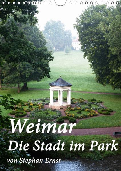 Weimar - Die Stadt im Park (Wandkalender 2017 DIN A4 hoch) - Coverbild