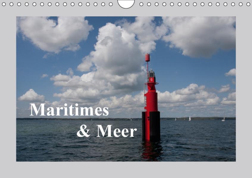 Maritimes und Meer (Wandkalender 2017 DIN A4 quer) - Coverbild