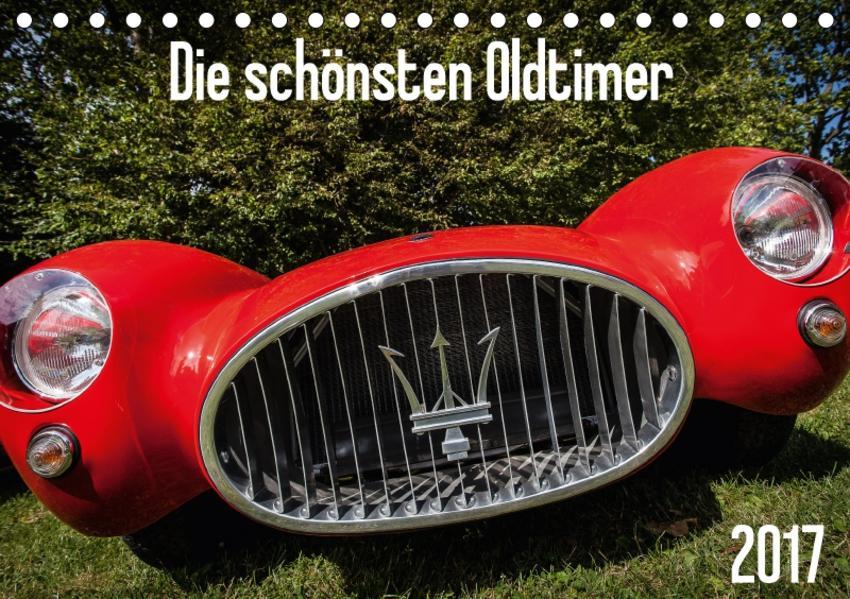 Die schönsten Oldtimer 2017 (Tischkalender 2017 DIN A5 quer) - Coverbild