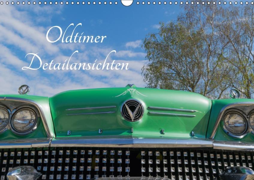 Oldtimer Detailsansichten (Wandkalender 2017 DIN A3 quer) - Coverbild