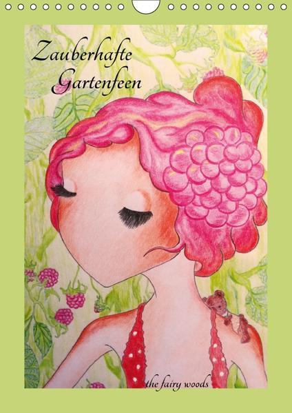 Zauberhafte GartenfeenAT-Version  (Wandkalender 2017 DIN A4 hoch) - Coverbild