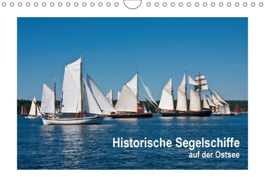 Historische Segelschiffe auf der Ostsee (Wandkalender 2017 DIN A4 quer) - Coverbild