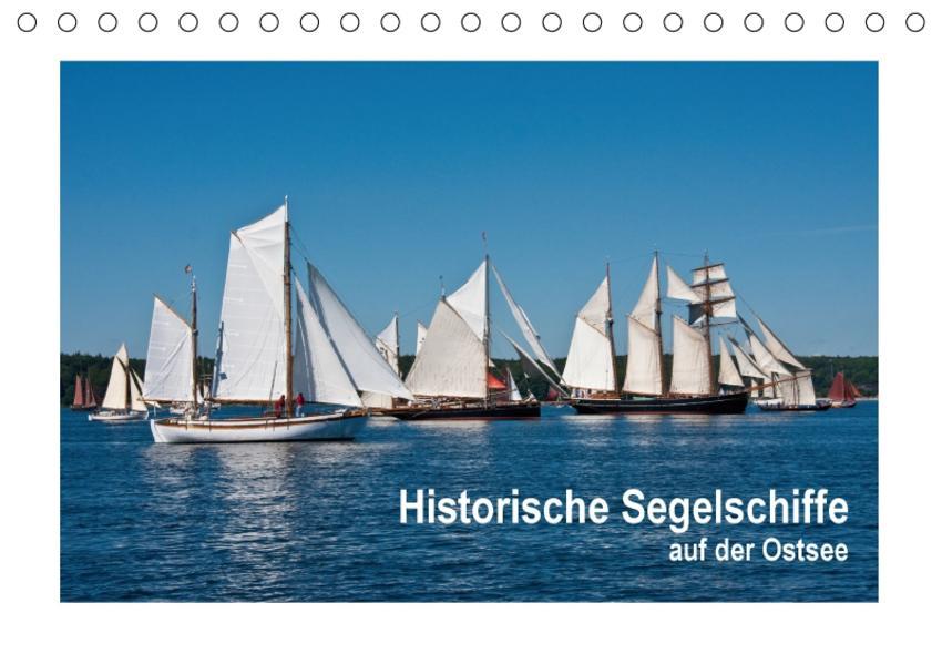 Historische Segelschiffe auf der Ostsee (Tischkalender 2017 DIN A5 quer) - Coverbild