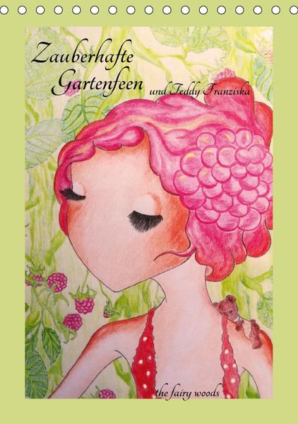 Zauberhafte Gartenfeen und Teddy FranziskaCH-Version  (Tischkalender 2017 DIN A5 hoch) - Coverbild