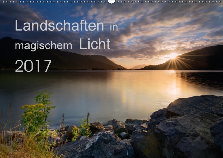 Landschaften im magischen LichtCH-Version  (Wandkalender 2017 DIN A2 quer) - Coverbild