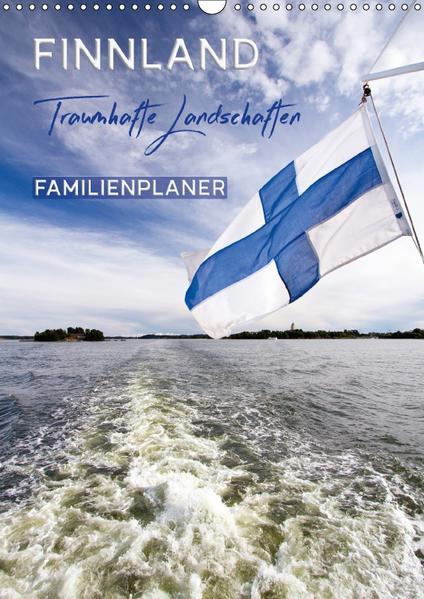 FINNLAND Traumhafte Landschaften / Familienplaner (Wandkalender 2017 DIN A3 hoch) - Coverbild