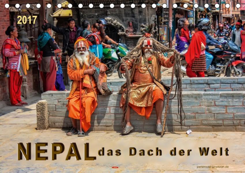 Nepal - das Dach der Welt (Tischkalender 2017 DIN A5 quer) - Coverbild