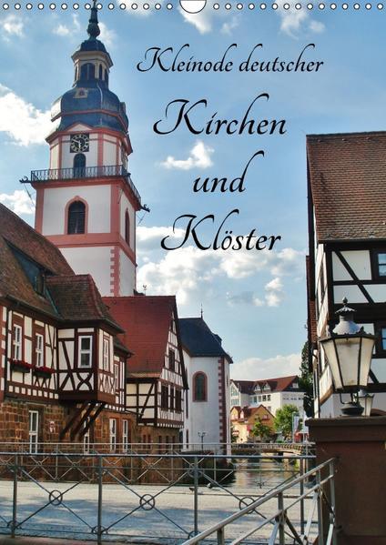 Kleinode deutscher Kirchen und Klöster (Wandkalender 2017 DIN A3 hoch) - Coverbild