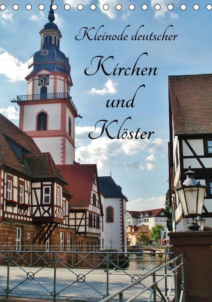 Kleinode deutscher Kirchen und Klöster (Tischkalender 2017 DIN A5 hoch) - Coverbild