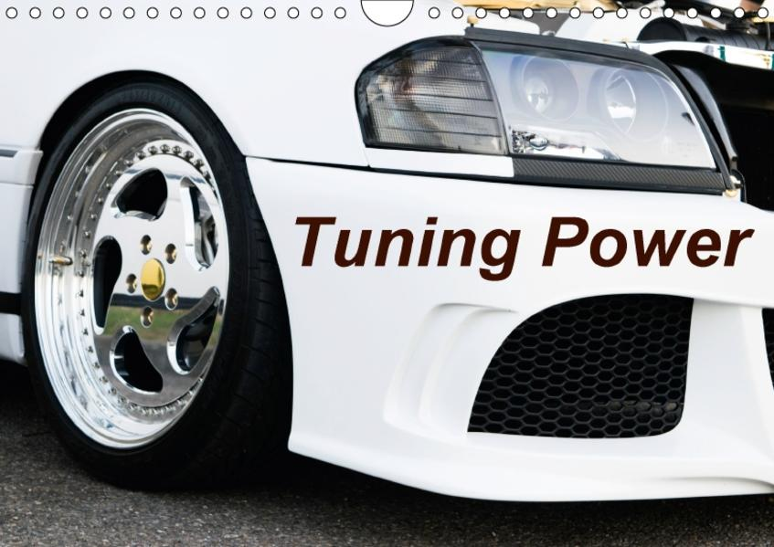 Tuning Power (Wandkalender 2017 DIN A4 quer) - Coverbild