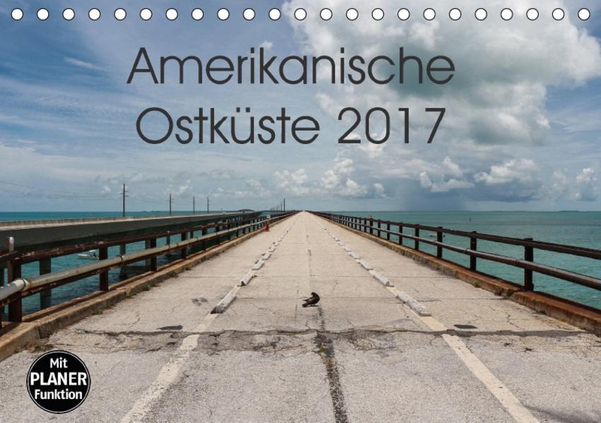 Amerikanische Ostküste (Tischkalender 2017 DIN A5 quer) - Coverbild